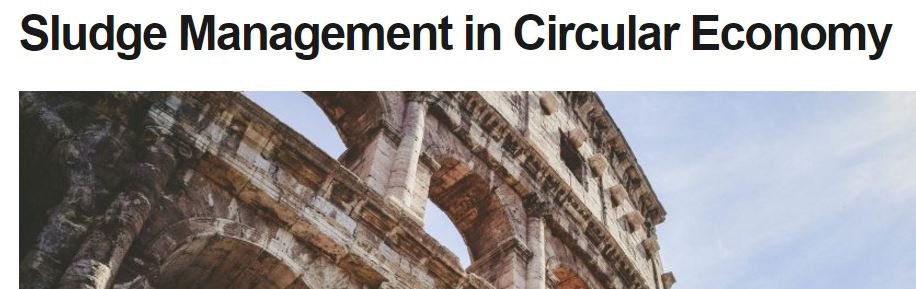 Sludge Management in Circular Economy, Rome, Italy, 23-25 May 2018