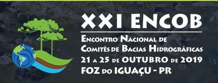 XXI ENCOB - Encontro Nacional dos Comitês de Bacias Hidrográficas